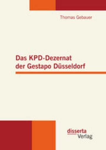 eBook Das KPD-Dezernat der Gestapo Düsseldorf Cover
