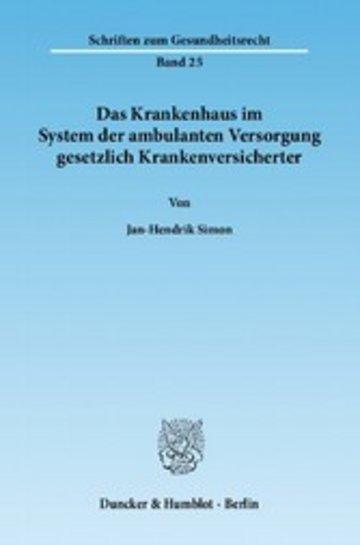 eBook Das Krankenhaus im System der ambulanten Versorgung gesetzlich Krankenversicherter. Cover