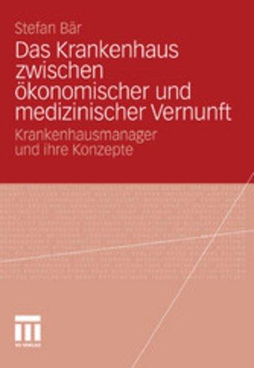 eBook Das Krankenhaus zwischen ökonomischer und medizinischer Vernunft Cover