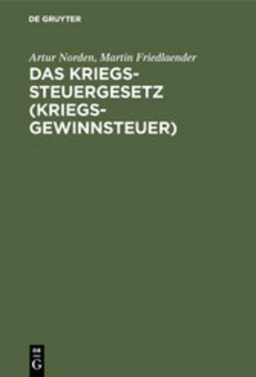eBook Das Kriegssteuergesetz (Kriegsgewinnsteuer) Cover