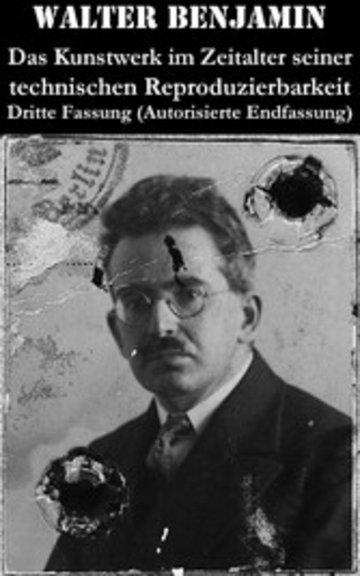 eBook Das Kunstwerk im Zeitalter seiner technischen Reproduzierbarkeit. Dritte Fassung (Autorisierte Endfassung) Cover