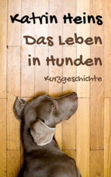 eBook Das Leben in Hunden Cover