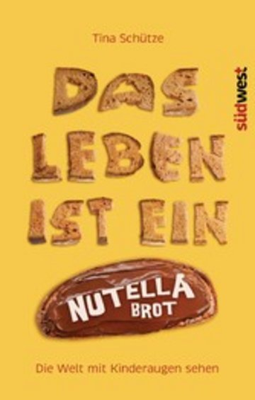 eBook Das Leben ist ein Nutellabrot Cover