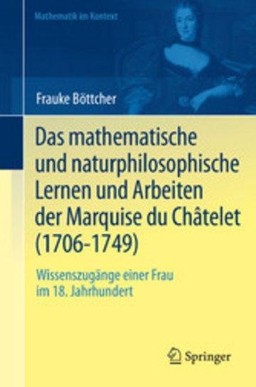 eBook Das mathematische und naturphilosophische Lernen und Arbeiten der Marquise du Châtelet (1706-1749) Cover