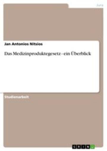 eBook Das Medizinproduktegesetz - ein Überblick Cover