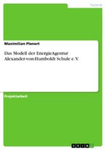eBook Das Modell der EnergieAgentur Alexander-von-Humboldt Schule e. V. Cover