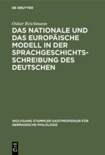 eBook Das nationale und das europäische Modell in der Sprachgeschichtsschreibung des Deutschen Cover