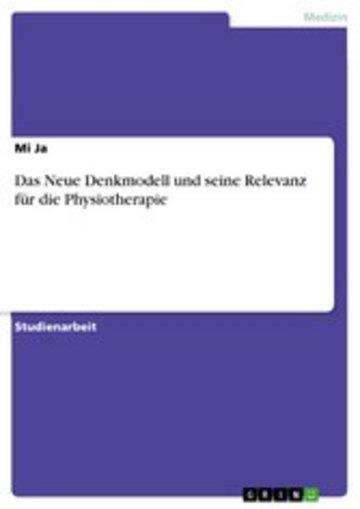 eBook Das Neue Denkmodell und seine Relevanz für die Physiotherapie Cover