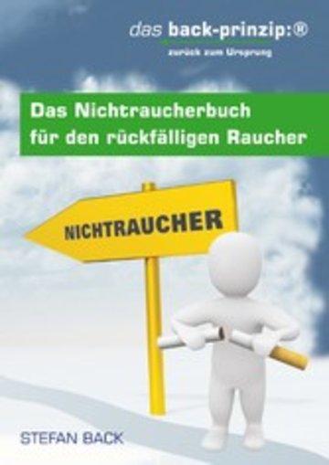 eBook Das Nichtraucherbuch für den rückfälligen Raucher Cover