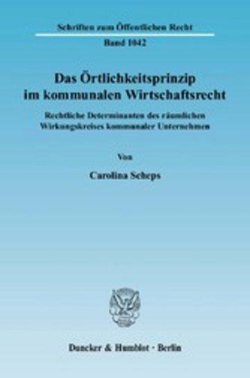 eBook Das Örtlichkeitsprinzip im kommunalen Wirtschaftsrecht. Cover
