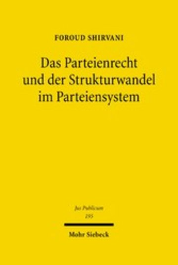eBook Das Parteienrecht und der Strukturwandel im Parteiensystem Cover