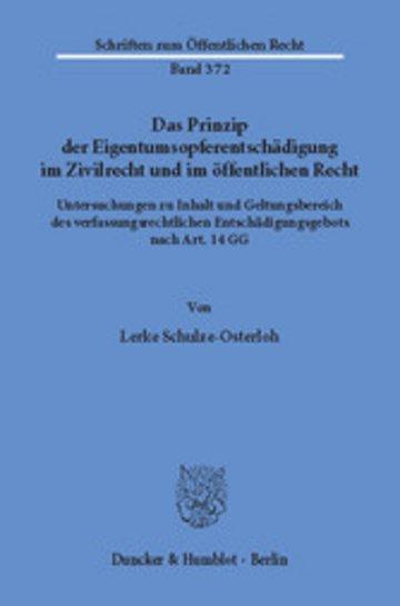 eBook Das Prinzip der Eigentumsopferentschädigung im Zivilrecht und im öffentlichen Recht. Cover