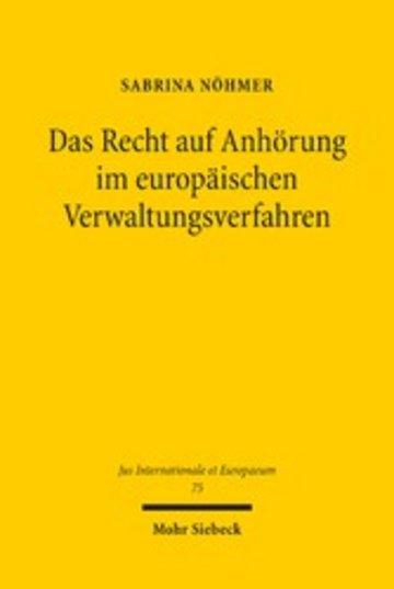 eBook Das Recht auf Anhörung im europäischen Verwaltungsverfahren Cover