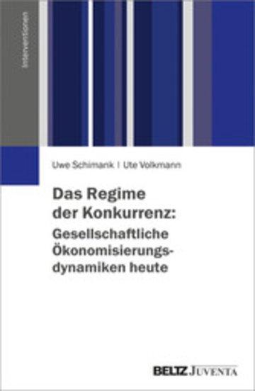 eBook Das Regime der Konkurrenz: Gesellschaftliche Ökonomisierungsdynamiken heute Cover