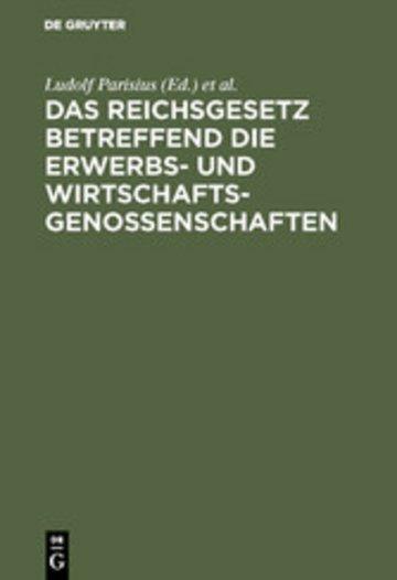 eBook Das Reichsgesetz betreffend die Erwerbs- und Wirtschaftsgenossenschaften Cover