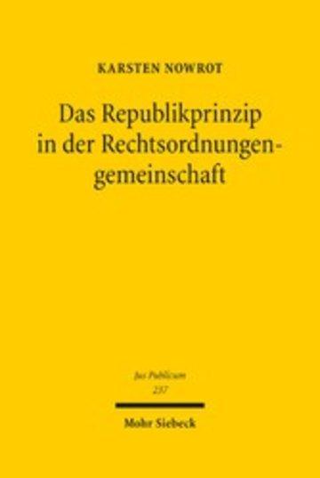 eBook Das Republikprinzip in der Rechtsordnungengemeinschaft Cover