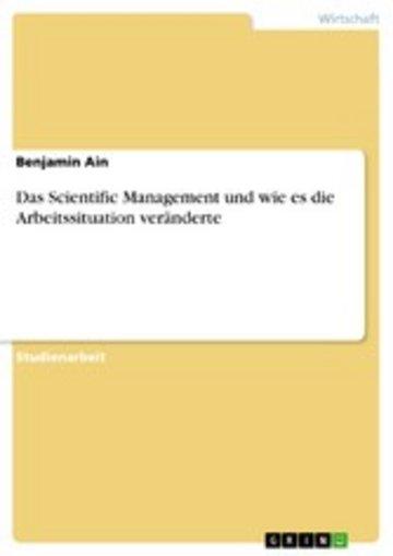 eBook Das Scientific Management und wie es die Arbeitssituation veränderte Cover