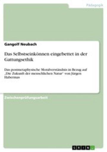 eBook Das Selbstseinkönnen eingebettet in der Gattungsethik Cover