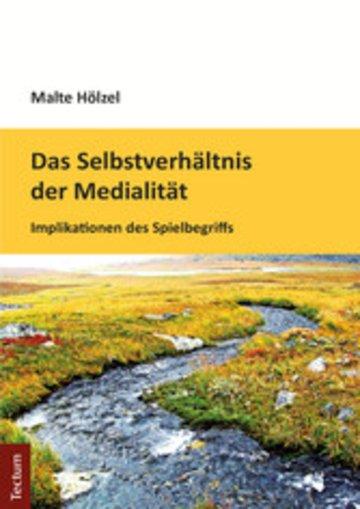 eBook Das Selbstverhältnis der Medialität Cover
