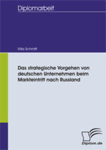 eBook Das strategische Vorgehen von deutschen Unternehmen beim Markteintritt nach Russland Cover