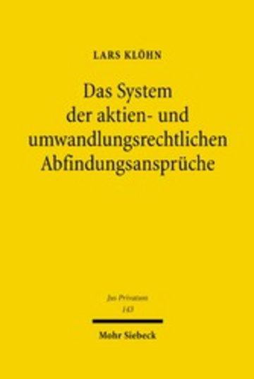 eBook Das System der aktien- und umwandlungsrechtlichen Abfindungsansprüche Cover