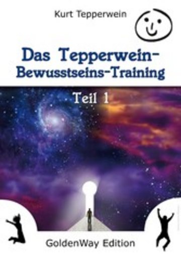 eBook Das Tepperwein Bewusstseins-Training - Band 1 Cover