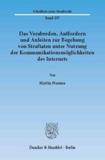 eBook Das Verabreden, Auffordern und Anleiten zur Begehung von Straftaten unter Nutzung der Kommunikationsmöglichkeiten des Internets. Cover