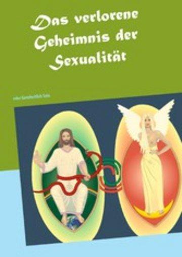 eBook Das verlorene Geheimnis der Sexualität Cover