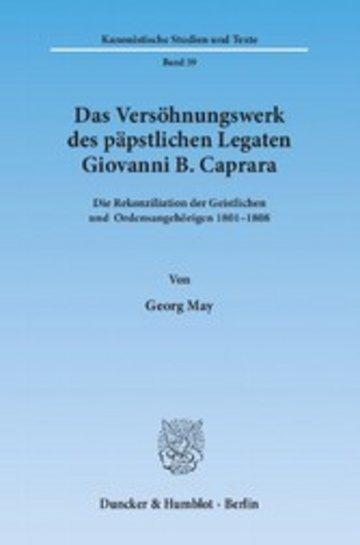 eBook Das Versöhnungswerk des päpstlichen Legaten Giovanni B. Caprara. Cover