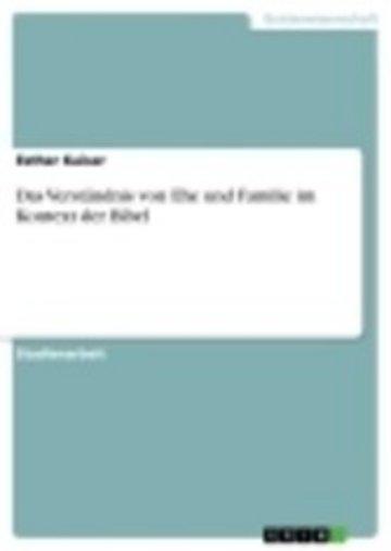 eBook Das Verständnis von Ehe und Familie im Kontext der Bibel Cover