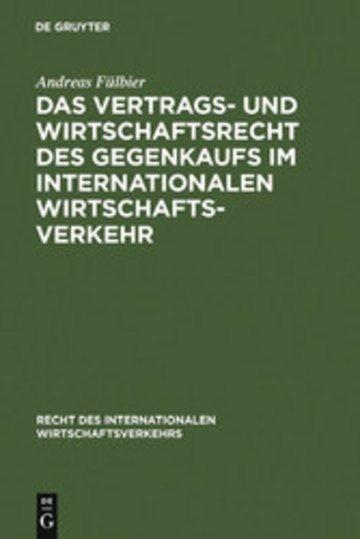 eBook Das Vertrags- und Wirtschaftsrecht des Gegenkaufs im internationalen Wirtschaftsverkehr Cover