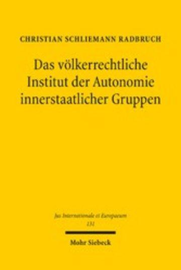eBook Das völkerrechtliche Institut der Autonomie innerstaatlicher Gruppen Cover
