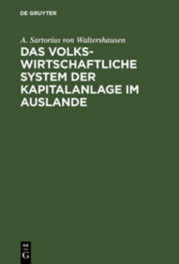 eBook Das volkswirtschaftliche System der Kapitalanlage im Auslande Cover