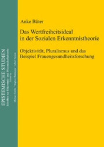eBook Das Wertfreiheitsideal in der sozialen Erkenntnistheorie Cover