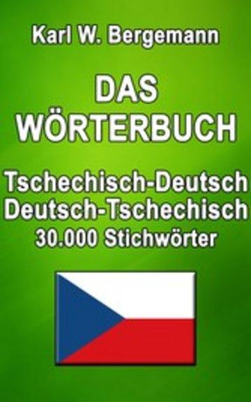 eBook Das Wörterbuch Tschechisch-Deutsch / Deutsch-Tschechisch Cover