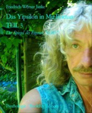 eBook Das Yipsilon in Mir-Roman- TEIL 3 Cover