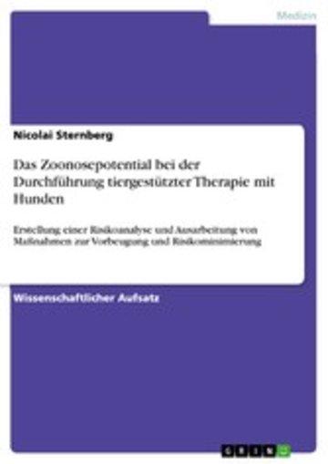 eBook Das Zoonosepotential bei der Durchführung tiergestützter Therapie mit Hunden Cover
