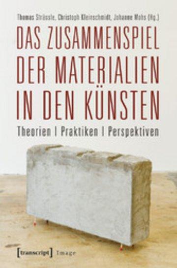 eBook Das Zusammenspiel der Materialien in den Künsten Cover