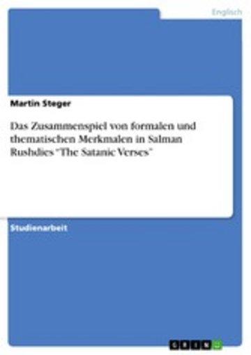 eBook Das Zusammenspiel von formalen und thematischen Merkmalen in Salman Rushdies 'The Satanic Verses' Cover
