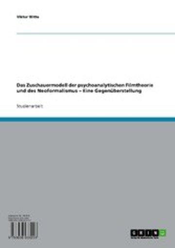 eBook Das Zuschauermodell der psychoanalytischen Filmtheorie und des Neoformalismus Cover