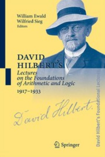 eBook David Hilbert's Lectures on the Foundations of Arithmetic and Logic 1917-1933 Cover