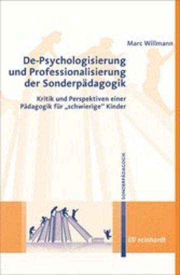 eBook De-Psychologisierung und Professionalisierung in der Sonderpädagogik Cover