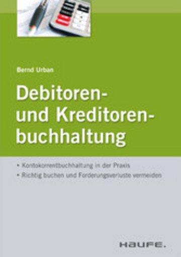 eBook Debitoren- und Kreditorenbuchhaltung - mit Arbeitshilfen online Cover