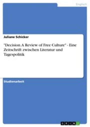 eBook 'Decision. A Review of Free Culture' - Eine Zeitschrift zwischen Literatur und Tagespolitik Cover