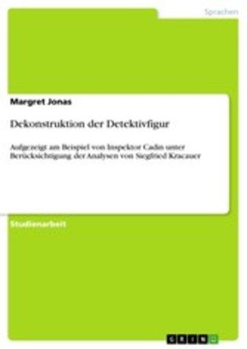 eBook Dekonstruktion der Detektivfigur Cover