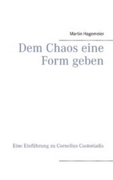 eBook Dem Chaos eine Form geben Cover