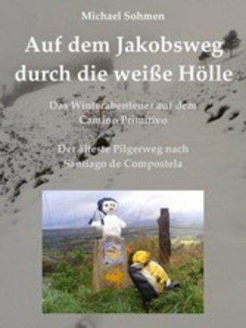 eBook Auf dem Jakobsweg durch die weiße Hölle Cover