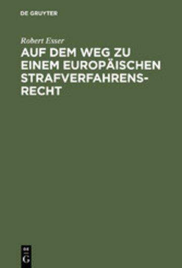 eBook Auf dem Weg zu einem europäischen Strafverfahrensrecht Cover