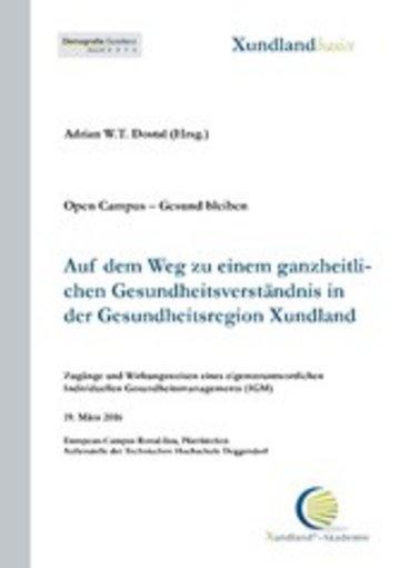eBook Auf dem Weg zu einem ganzheitlichen Gesundheitsverständnis in der Gesundheitsregion Xundland Cover