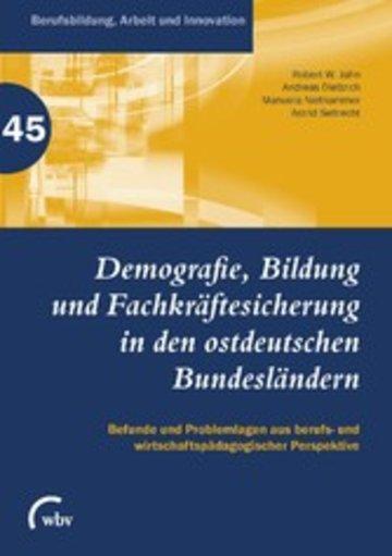 eBook Demografie, Bildung und Fachkräftesicherung in den ostdeutschen Bundesländern Cover